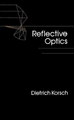 9780123960481: Reflective Optics