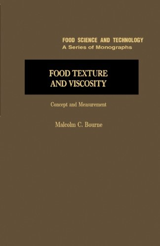 9780123960634: Food Texture and Viscosity: Concept and Measurement
