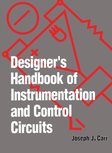 9780123960689: Designer's Handbook of Instrumentation and Control Circuits