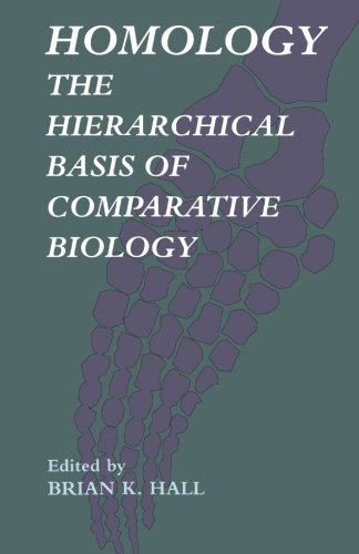 9780123960771: Homology: The Hierarchial Basis of Comparative Biology