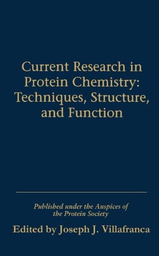 9780123960900: Current Research in Protein Chemistry: Techniques, Structure and Function