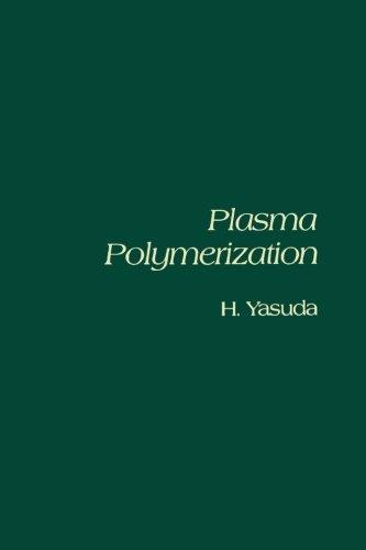 9780123960917: Plasma Polymerization