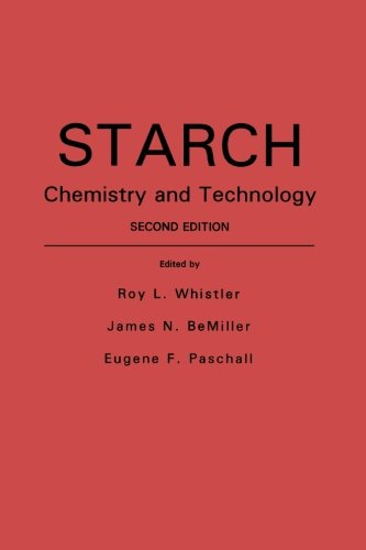 9780123960986: Starch: Chemistry and Technology