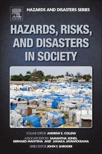 9780123964519: Hazards, Risks and, Disasters in Society (Hazards and Disasters Series)