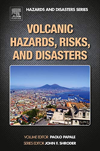 9780123964533: Volcanic Hazards, Risks, and Disasters