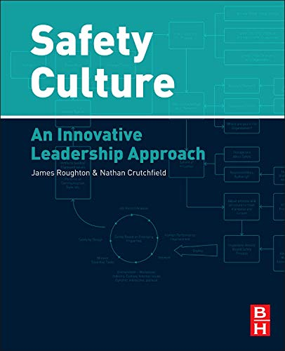 Safety Culture: An Innovative Leadership Approach: James Roughton Certified