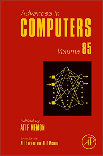 9780123965264: Advances in Computers, Volume 85