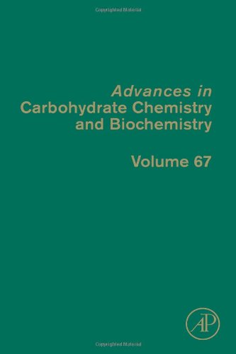 Advances In Carbohydrate Chemistry And Biochemistry Vol. 67
