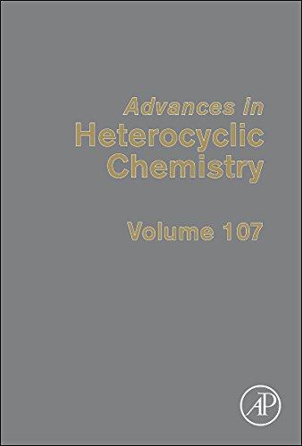 9780123965325: Advances in Heterocyclic Chemistry (Volume 107)