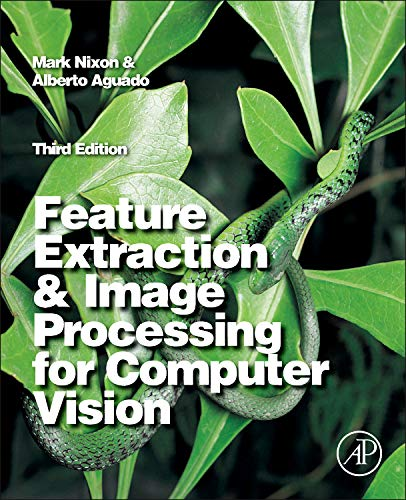 9780123965493: Feature Extraction and Image Processing for Computer Vision, Third Edition