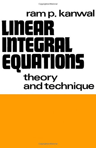 9780123965509: Linear Integral Equations: Theory and Technique