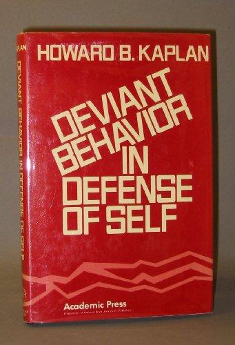 9780123968500: Deviant Behavior in Defense of Self