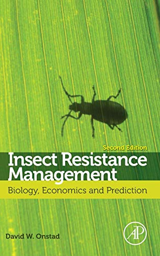 9780123969552: Insect Resistance Management, Second Edition: Biology, Economics, and Prediction