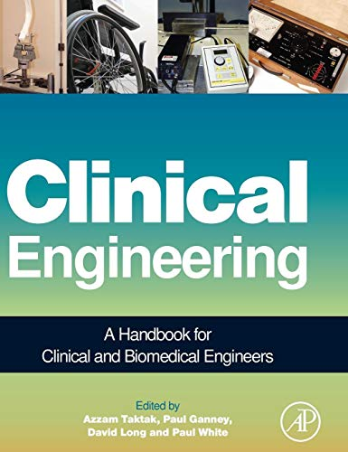 9780123969613: Clinical Engineering: A Handbook for Clinical and Biomedical Engineers