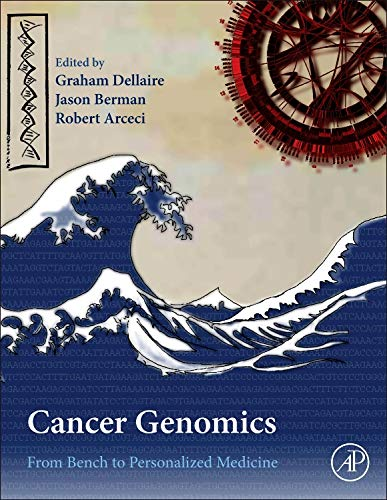 9780123969675: Cancer Genomics: From Bench to Personalized Medicine