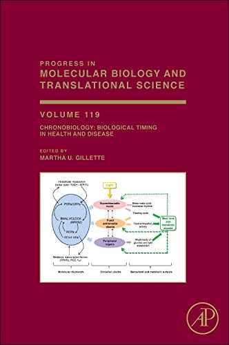 9780123969712: Progress in Molecular Biology and Translational Science: Chronobiology : Biological Timing in Health and Disease: 119
