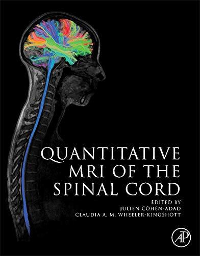 9780123969736: Quantitative MRI of the Spinal Cord
