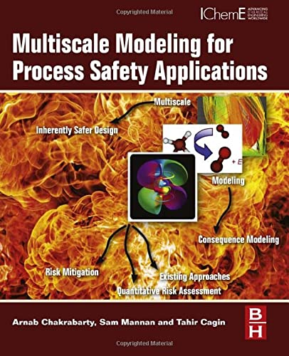 9780123969750: Multiscale Modeling for Process Safety Applications
