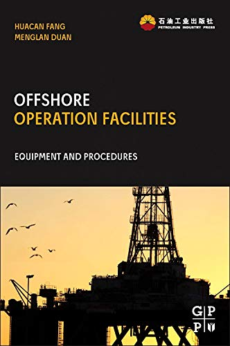 9780123969774: Offshore Operation Facilities: Equipment and Procedures