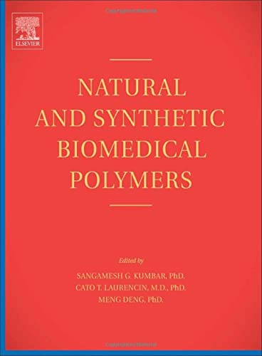 9780123969835: Natural and Synthetic Biomedical Polymers