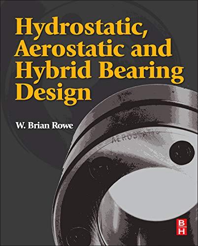 9780123969941: Hydrostatic, Aerostatic and Hybrid Bearing Design