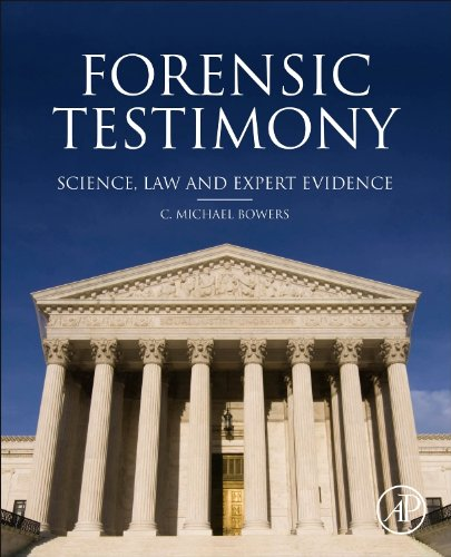 9780123970053: Forensic Testimony: Science, Law and Expert Evidence