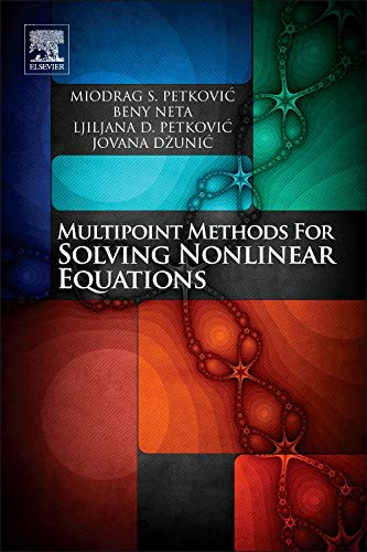 9780123970138: MULTIPOINT METHODS FOR SOLVING NONLINEAR EQUATIONS