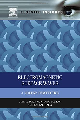 9780123970244: Electromagnetic Surface Waves: A Modern Perspective (Elsevier Insights)