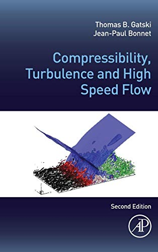 9780123970275: Compressibility, Turbulence and High Speed Flow, Second Edition