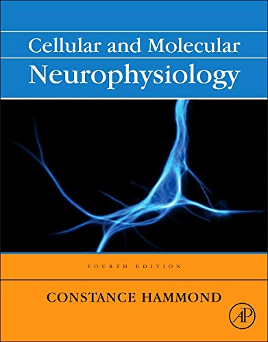 9780123970329: Cellular and Molecular Neurophysiology, Fourth Edition