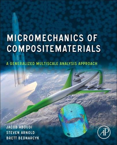 9780123970350: Micromechanics of Composite Materials: A Generalized Multiscale Analysis Approach