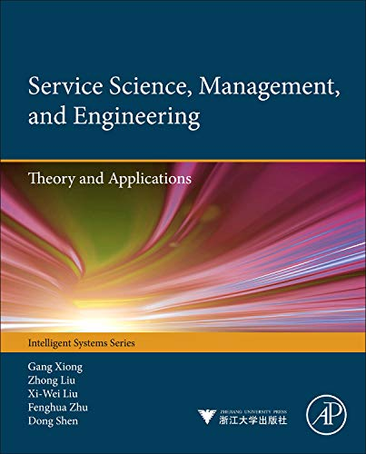 9780123970374: Service Science, Management, and Engineering:: Theory and Applications (Intelligent Systems)