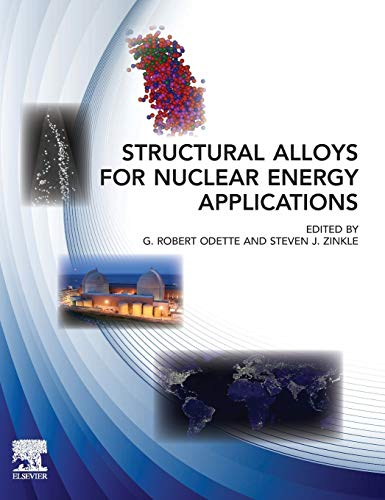 9780123970466: Structural Alloys for Nuclear Energy Applications