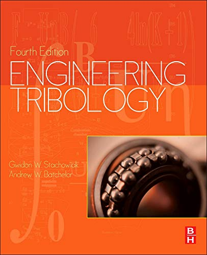 9780123970473: Engineering Tribology, Fourth Edition