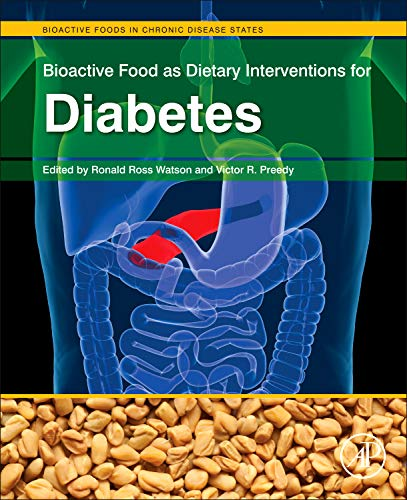 9780123971531: Bioactive Food as Dietary Interventions for Diabetes: Bioactive Foods in Chronic Disease States