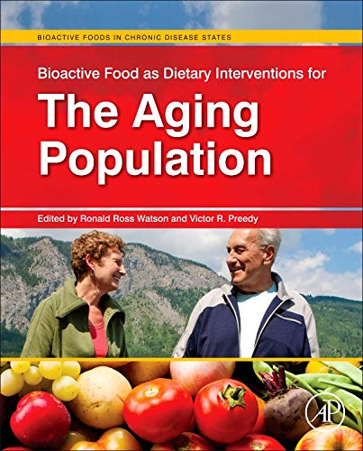 9780123971555: Bioactive Food as Dietary Interventions for the Aging Population (Bioactive Foods in Chronic Disease States)