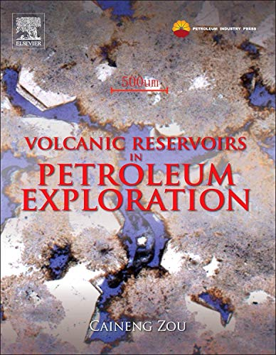 9780123971630: Volcanic Reservoirs in Petroleum Exploration