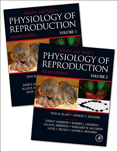 Knobil and Neill's Physiology of Reproduction, Fourth Edition: Two-Volume Set
