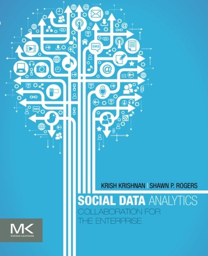 9780123971869: Social Data Analytics: Collaboration for the Enterprise (The Morgan Kaufmann Series on Business Intelligence)