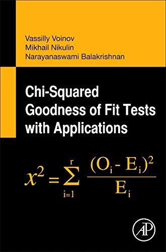 9780123971944: Chi-Squared Goodness of Fit Tests with Applications