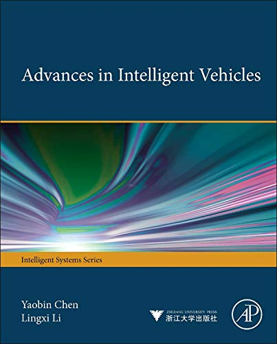 9780123971999: Advances in Intelligent Vehicles (Intelligent Systems)