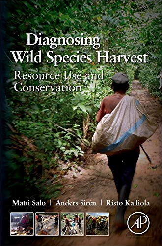 9780123972040: Diagnosing Wild Species Harvest: Resource Use and Conservation