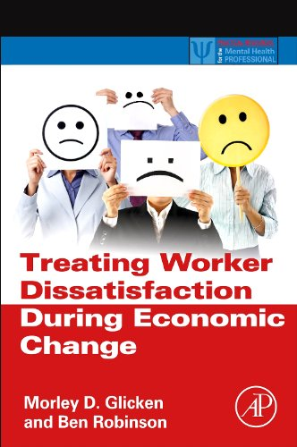 9780123972620: Treating Worker Dissatisfaction During Economic Change