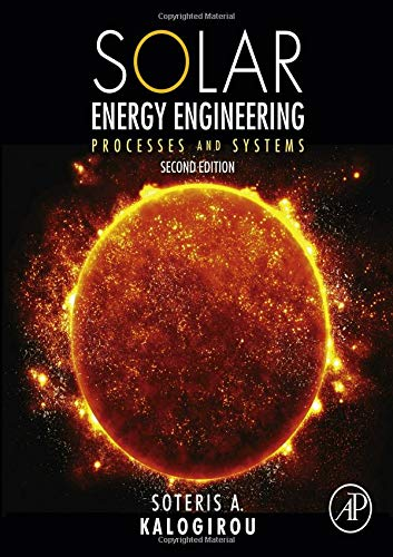 9780123972705: Solar Energy Engineering, Second Edition: Processes and Systems