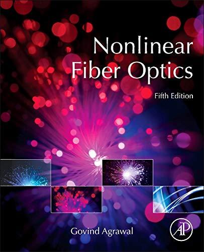 9780123973078: Nonlinear Fiber Optics