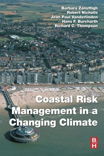 9780123973108: Coastal Risk Management in a Changing Climate