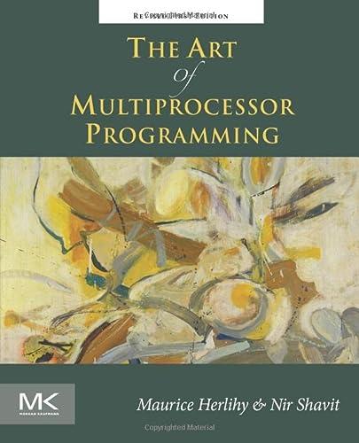 9780123973375: The Art of Multiprocessor Programming