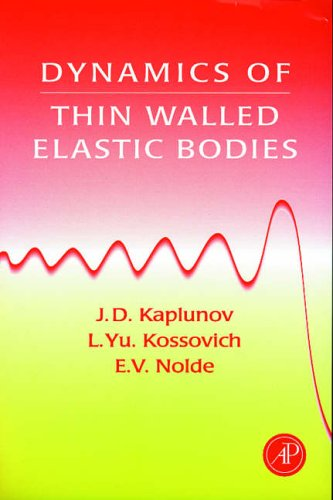 9780123975904: Dynamics of Thin Walled Elastic Bodies