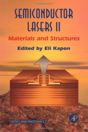 9780123976314: Semiconductor Lasers II: Materials and Structures (Optics and Photonics)