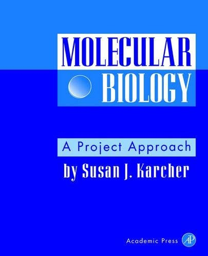 9780123977205: Molecular Biology: A Project Approach